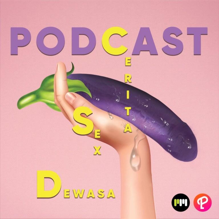 Podcast CSD(Cerita Sex Dewasa)
