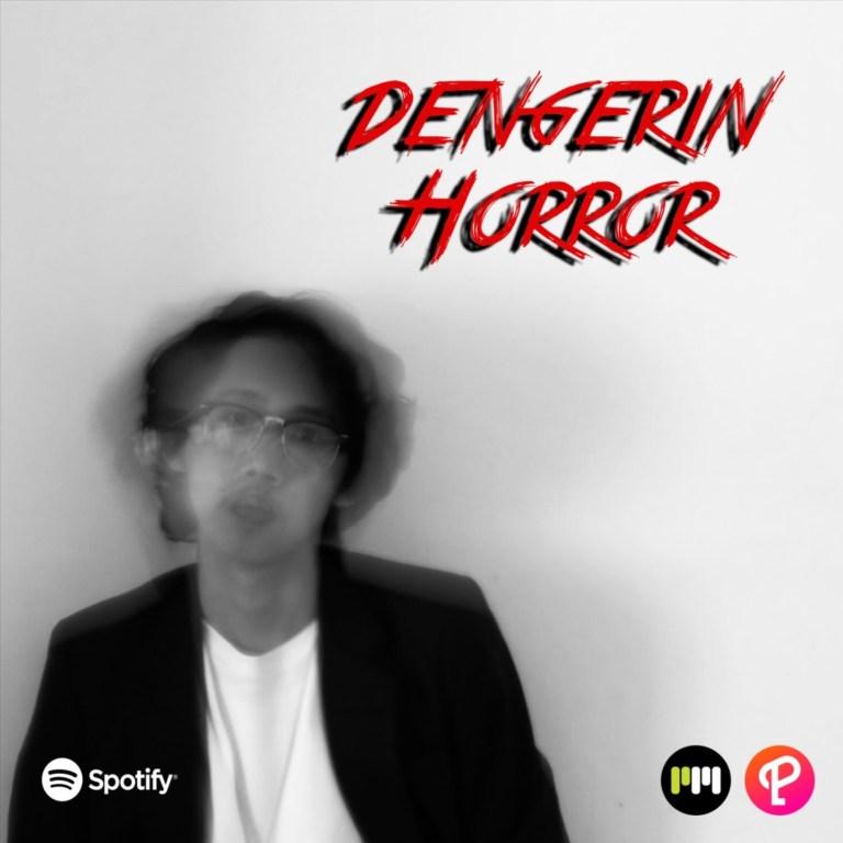 Dengerin Horror