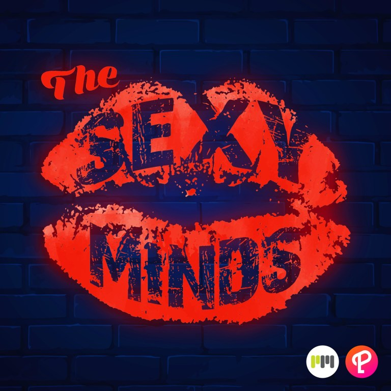 Sexy Minds Podcast