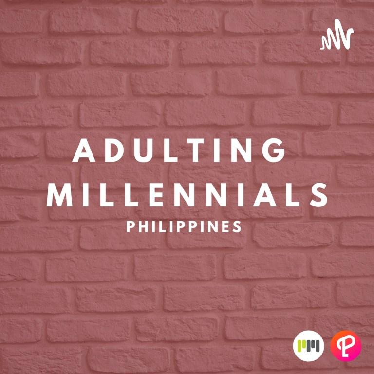 Adulting Millennials PH